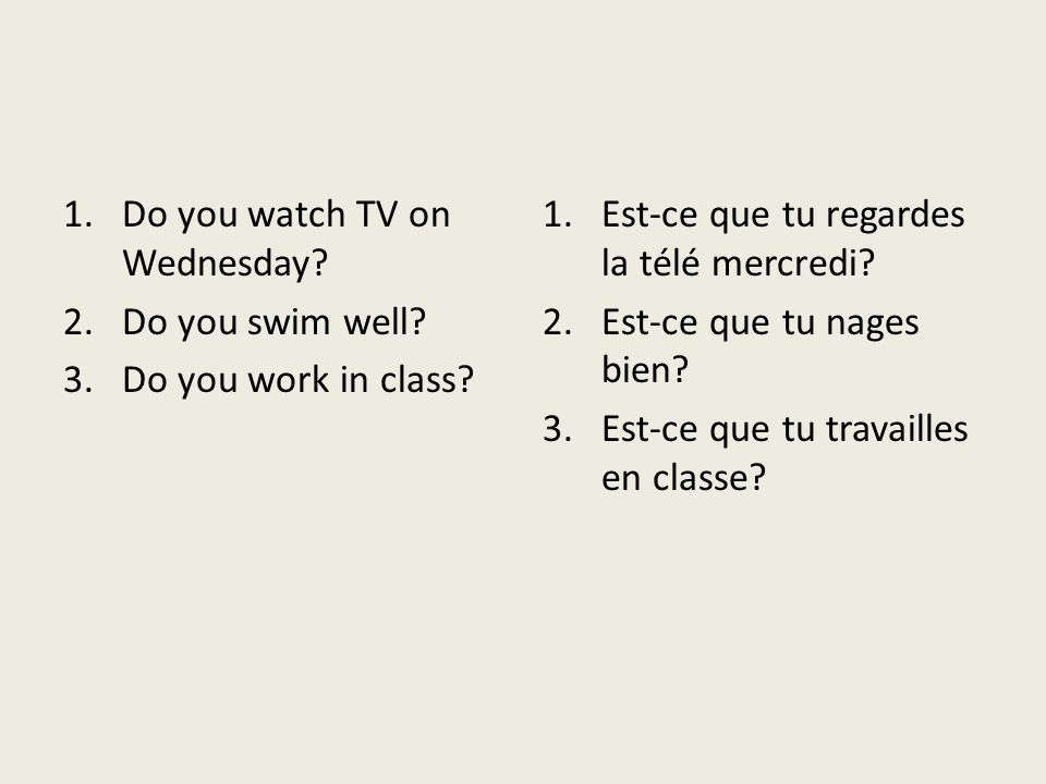 Do you watch TV on Wednesday