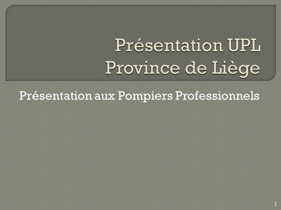 Présentation UPL Province de Liège