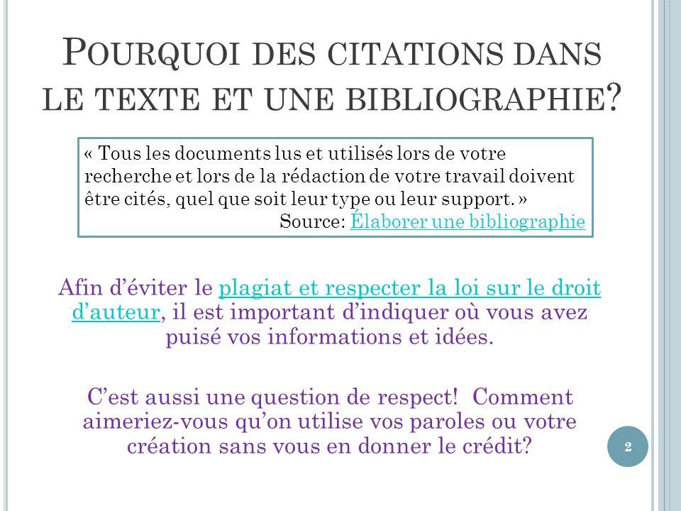 Pourquoi des citations dans le texte et une bibliographie