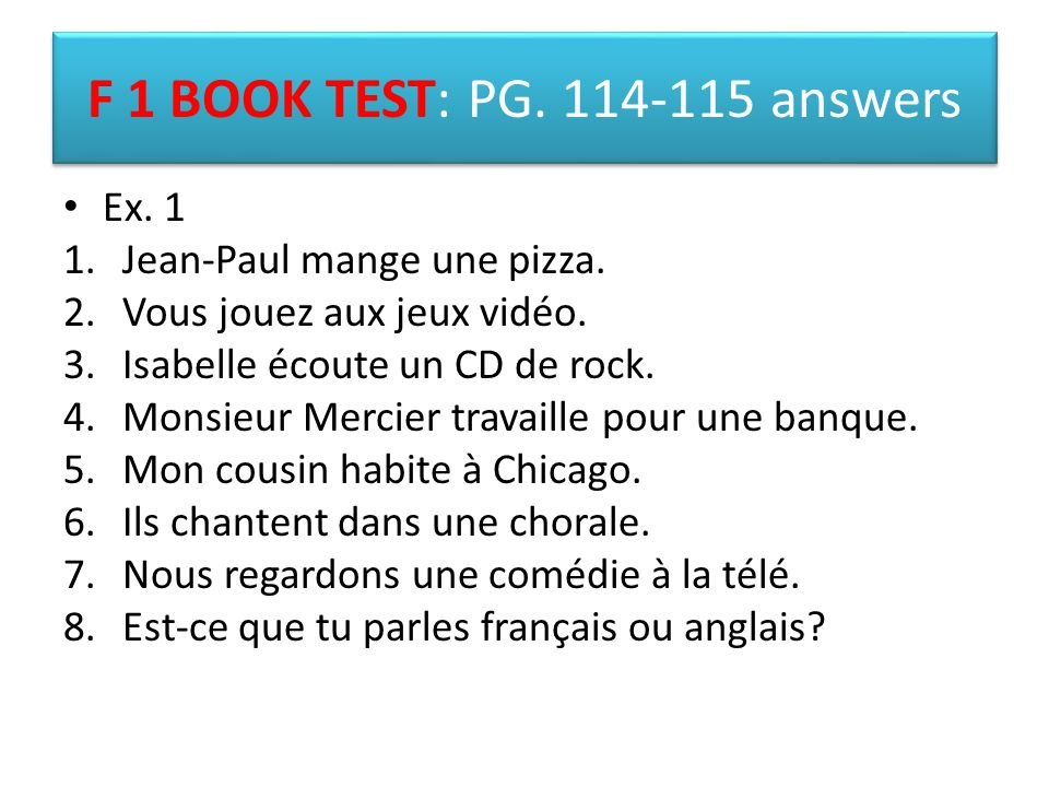 F 1 BOOK TEST: PG. 114-115 answers