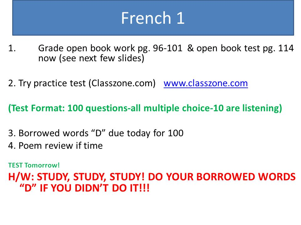 French 1 Grade open book work pg. 96-101 & open book test pg. 114 now (see next few slides)
