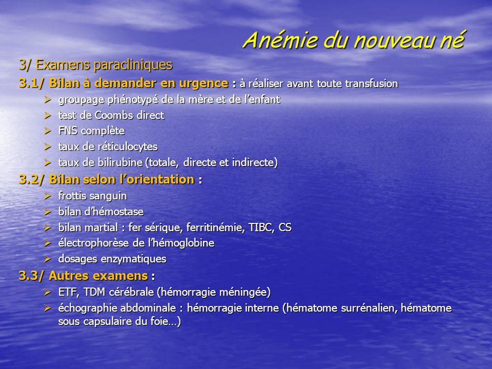 Anémie du nouveau né 3/ Examens paracliniques