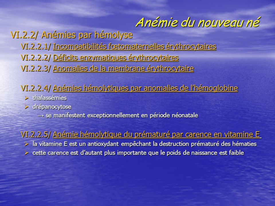 Anémie du nouveau né VI.2.2/ Anémies par hémolyse