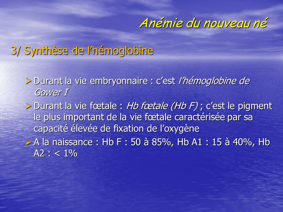 Anémie du nouveau né 3/ Synthèse de l'hémoglobine