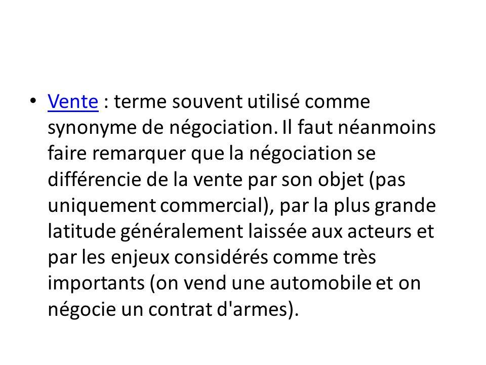 Vente : terme souvent utilisé comme synonyme de négociation
