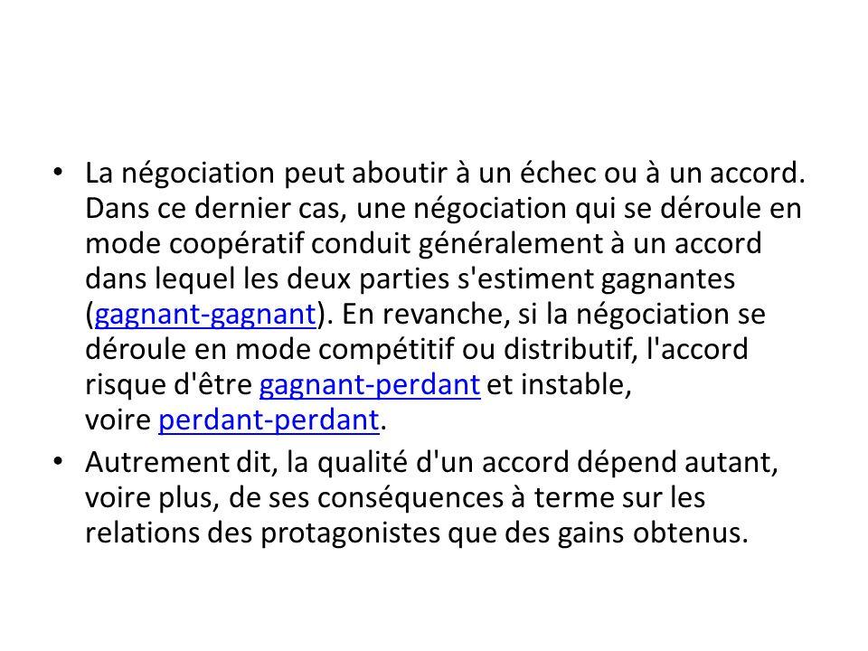 La négociation peut aboutir à un échec ou à un accord