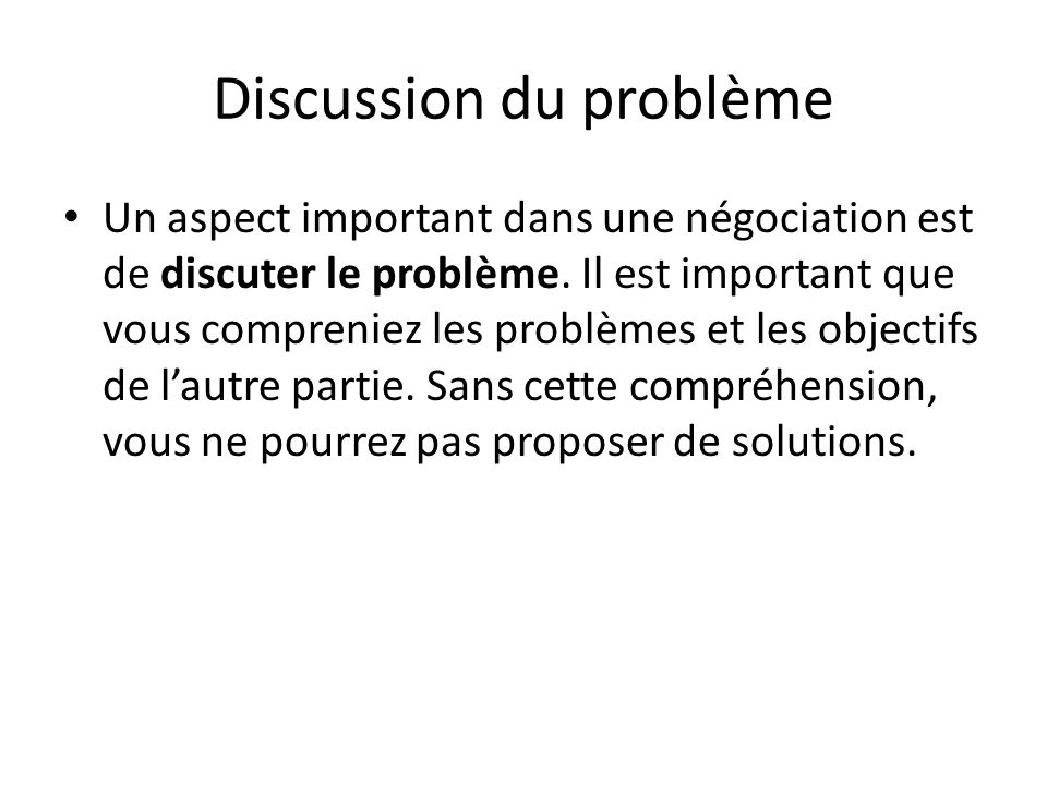 Discussion du problème