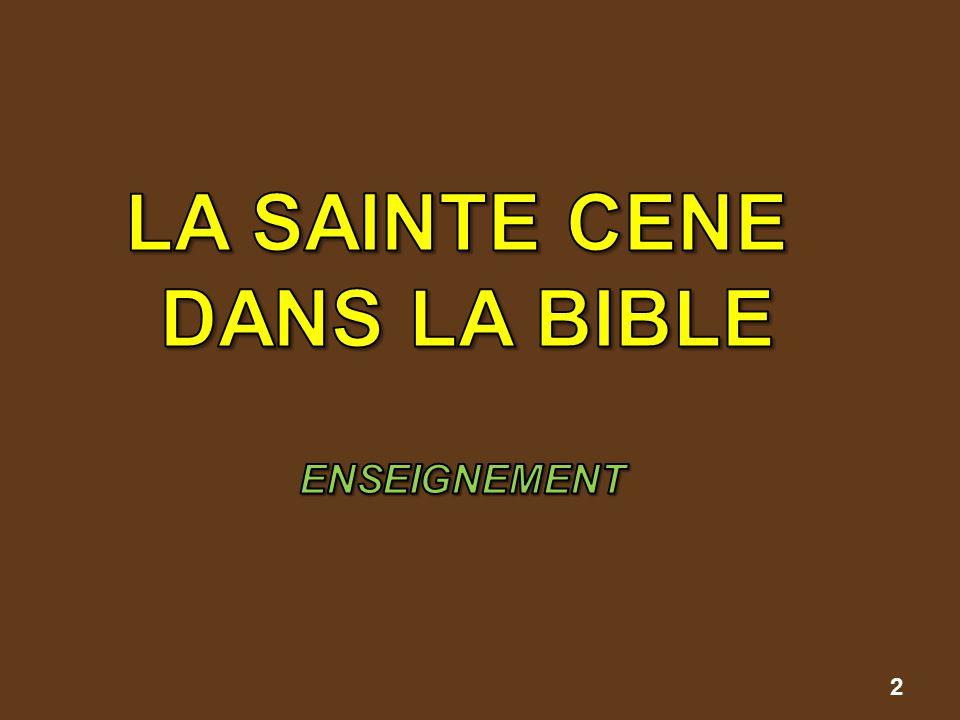 LA SAINTE CENE DANS LA BIBLE ENSEIGNEMENT