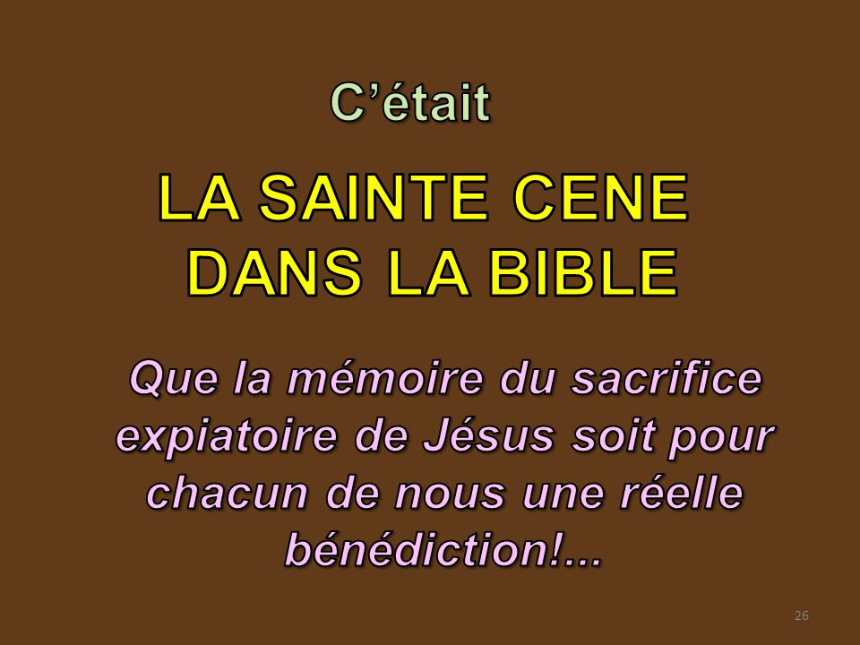 LA SAINTE CENE DANS LA BIBLE