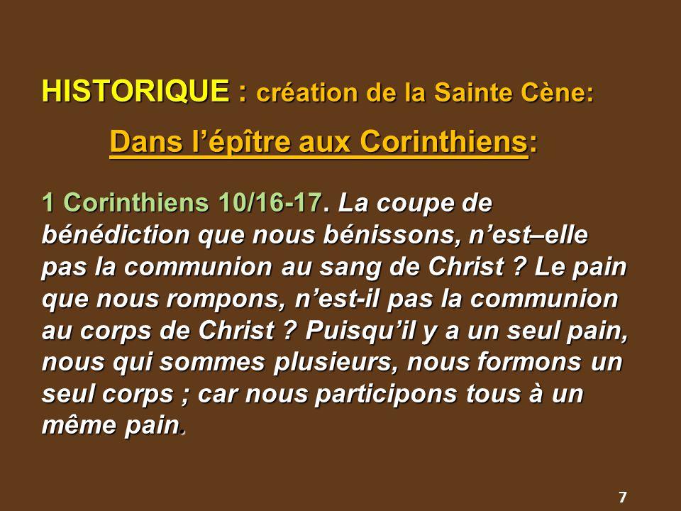 HISTORIQUE : création de la Sainte Cène: