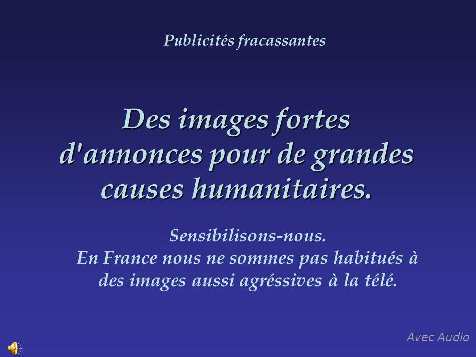 Des images fortes d annonces pour de grandes causes humanitaires.