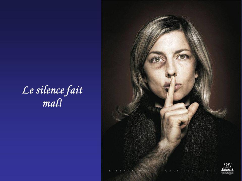 Le silence fait mal!