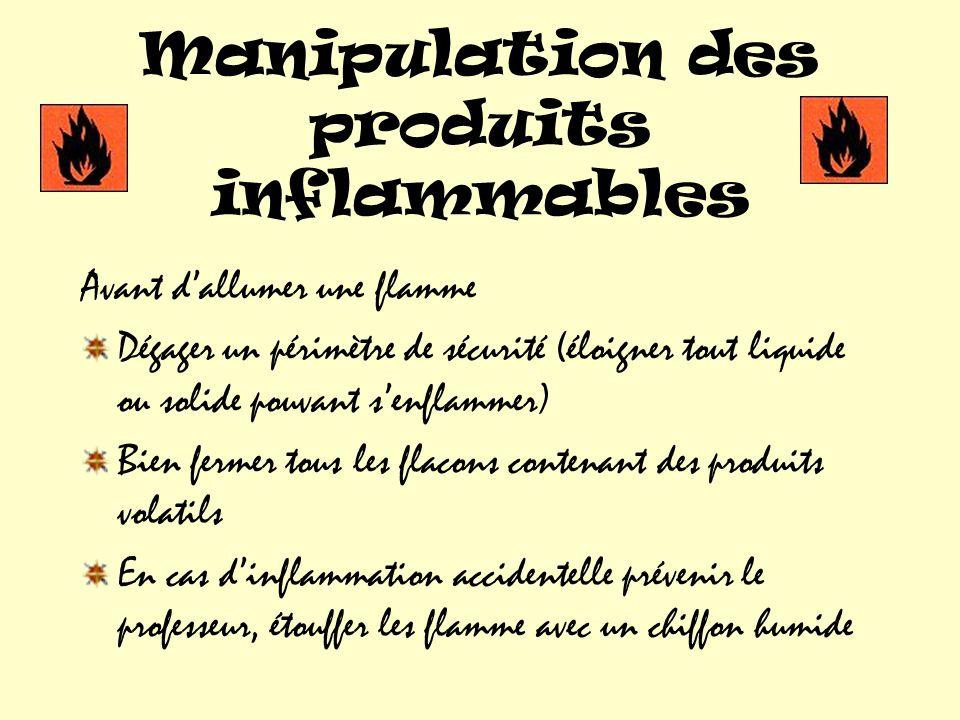 Manipulation des produits inflammables