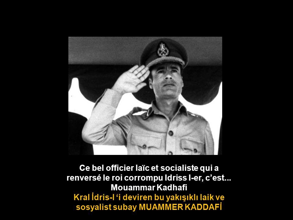 Ce bel officier laïc et socialiste qui a renversé le roi corrompu Idriss I-er, c'est...