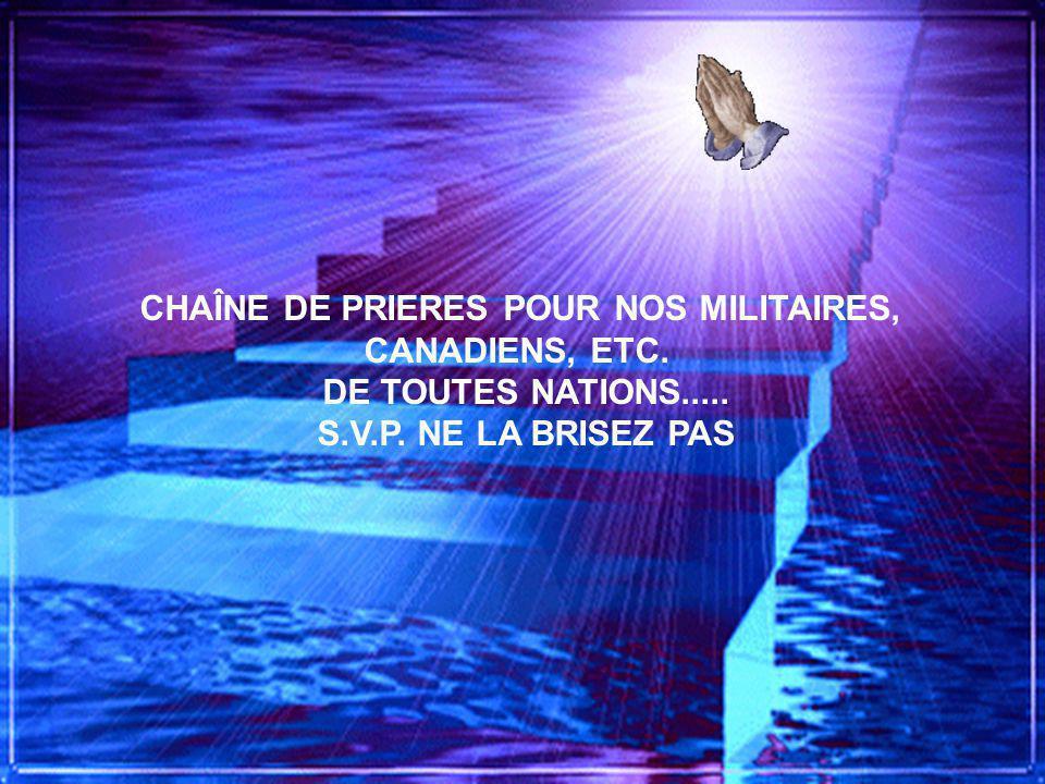 CHAÎNE DE PRIERES POUR NOS MILITAIRES,