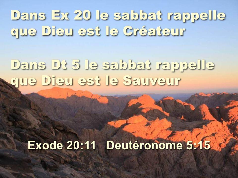 Dans Ex 20 le sabbat rappelle que Dieu est le Créateur