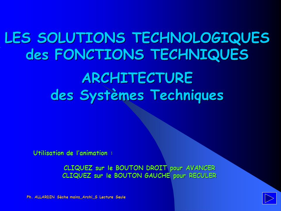 LES SOLUTIONS TECHNOLOGIQUES des FONCTIONS TECHNIQUES ARCHITECTURE