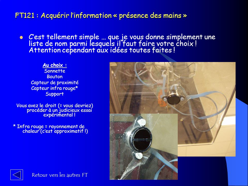 FT121 : Acquérir l'information « présence des mains »