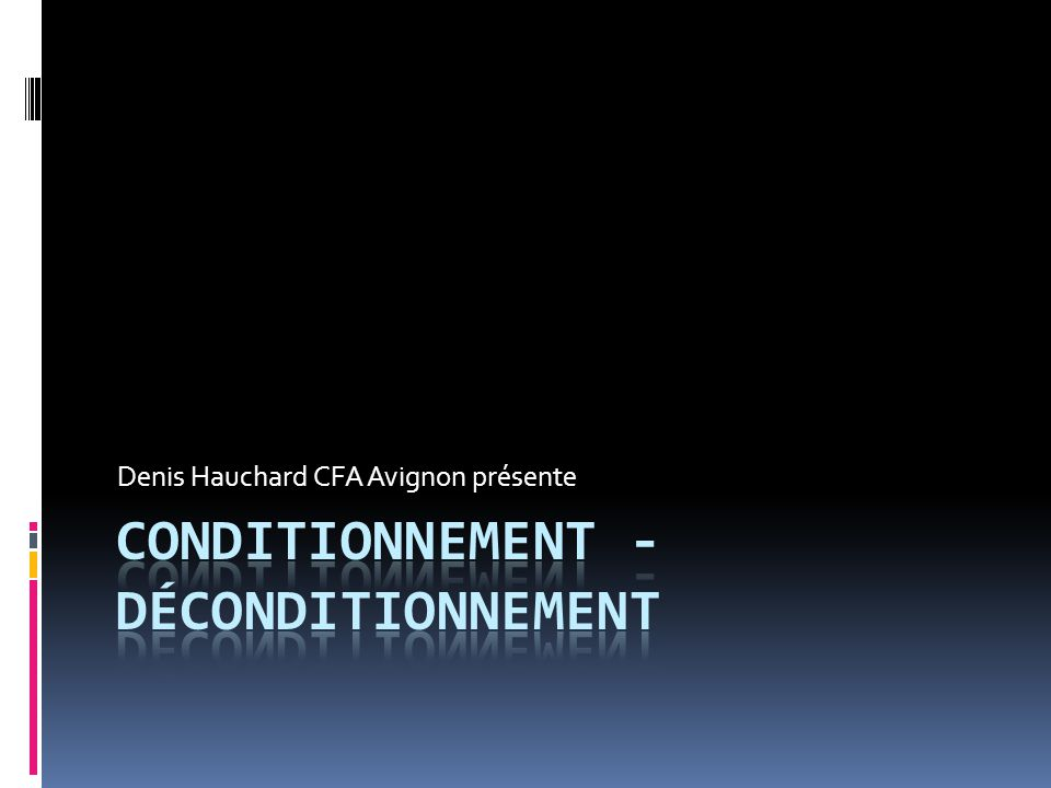 Conditionnement - déconditionnement