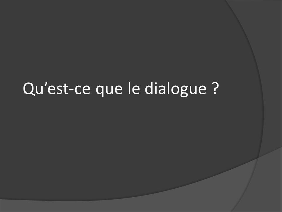 Qu'est-ce que le dialogue