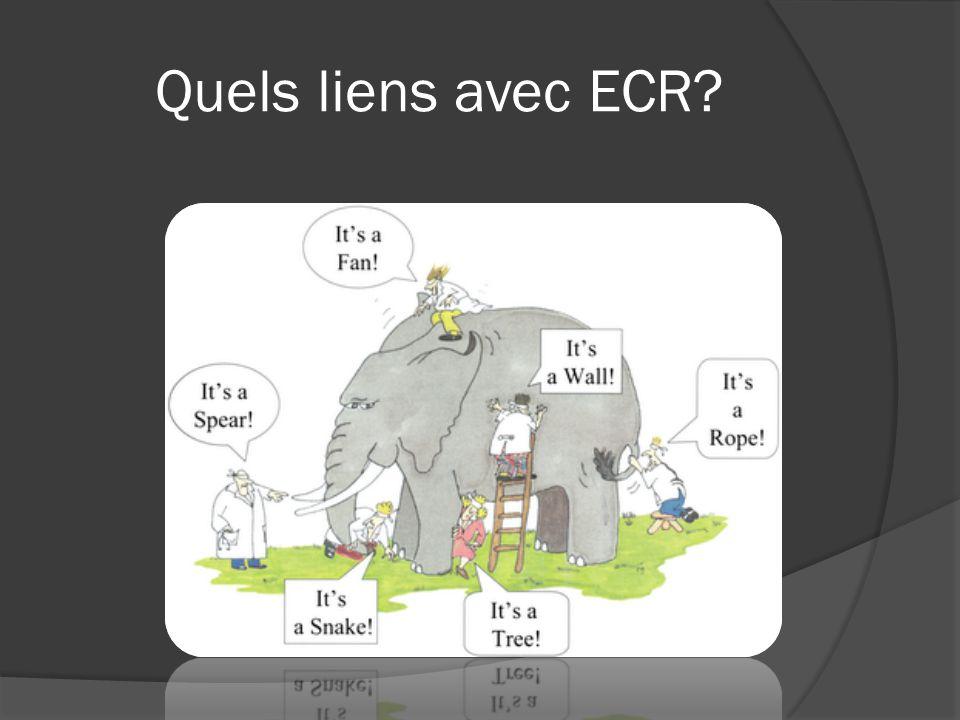 Quels liens avec ECR