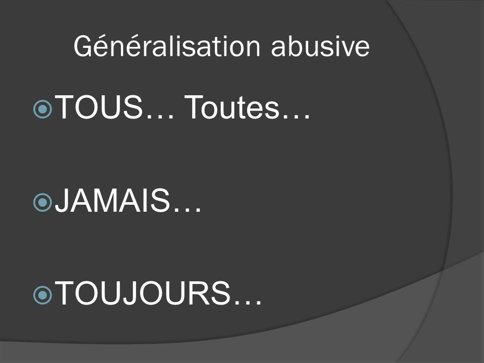 Généralisation abusive