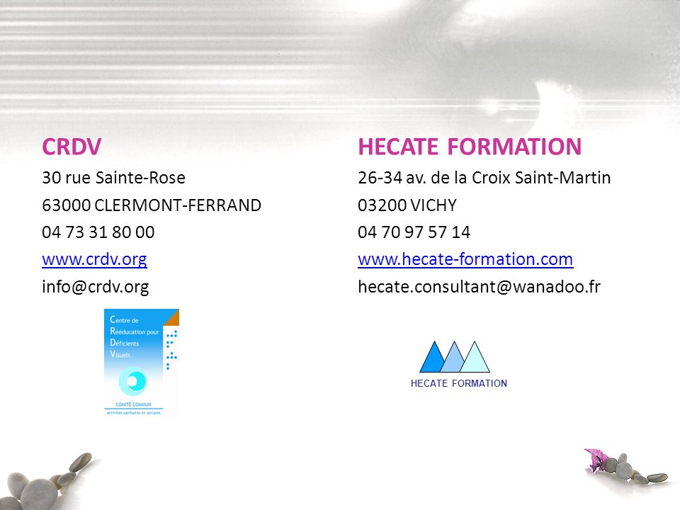 CRDV HECATE FORMATION 30 rue Sainte-Rose 63000 CLERMONT-FERRAND