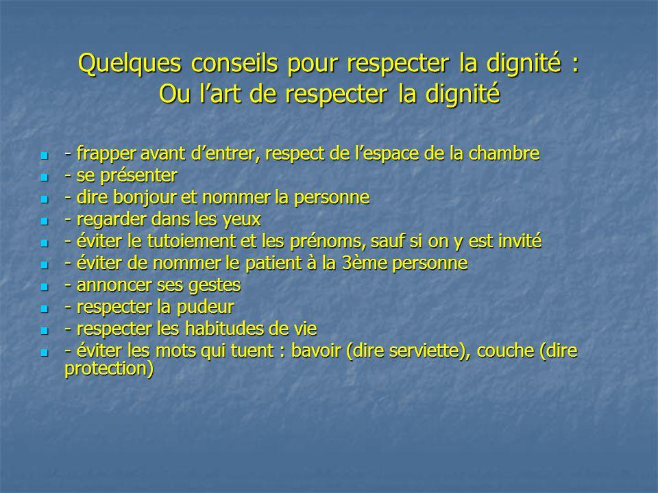 Quelques conseils pour respecter la dignité : Ou l'art de respecter la dignité