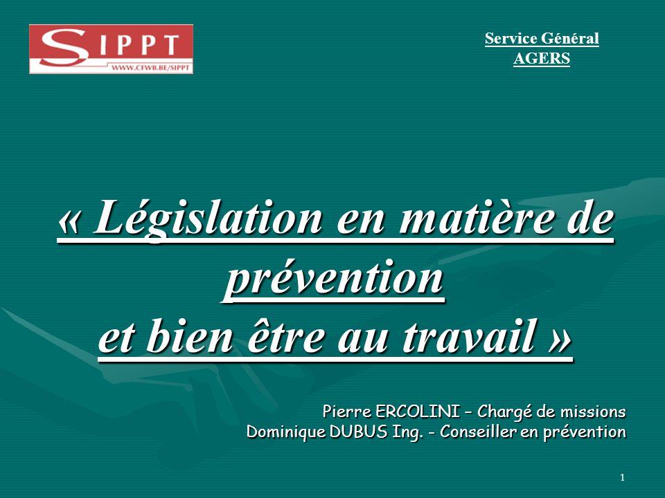 « Législation en matière de prévention et bien être au travail »