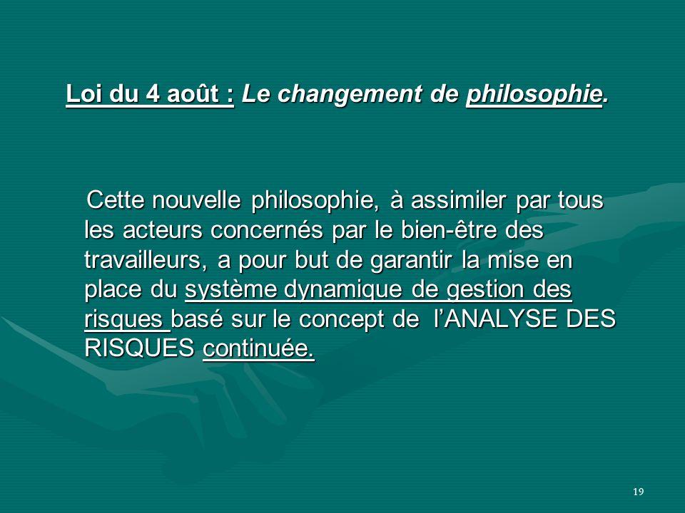 Loi du 4 août : Le changement de philosophie.