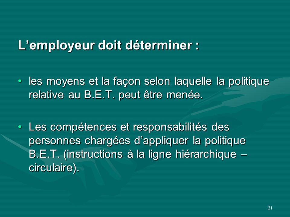 L'employeur doit déterminer :
