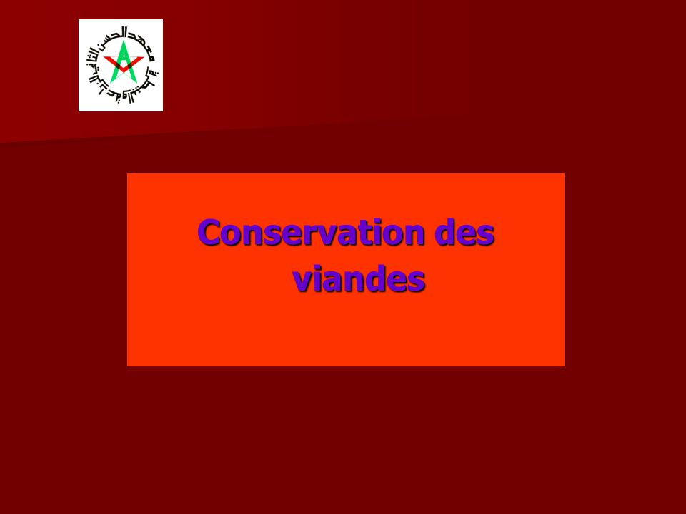Conservation des viandes