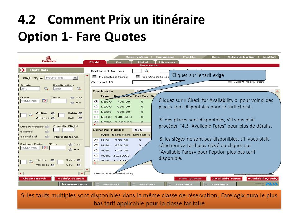 4.2 Comment Prix un itinéraire Option 1- Fare Quotes