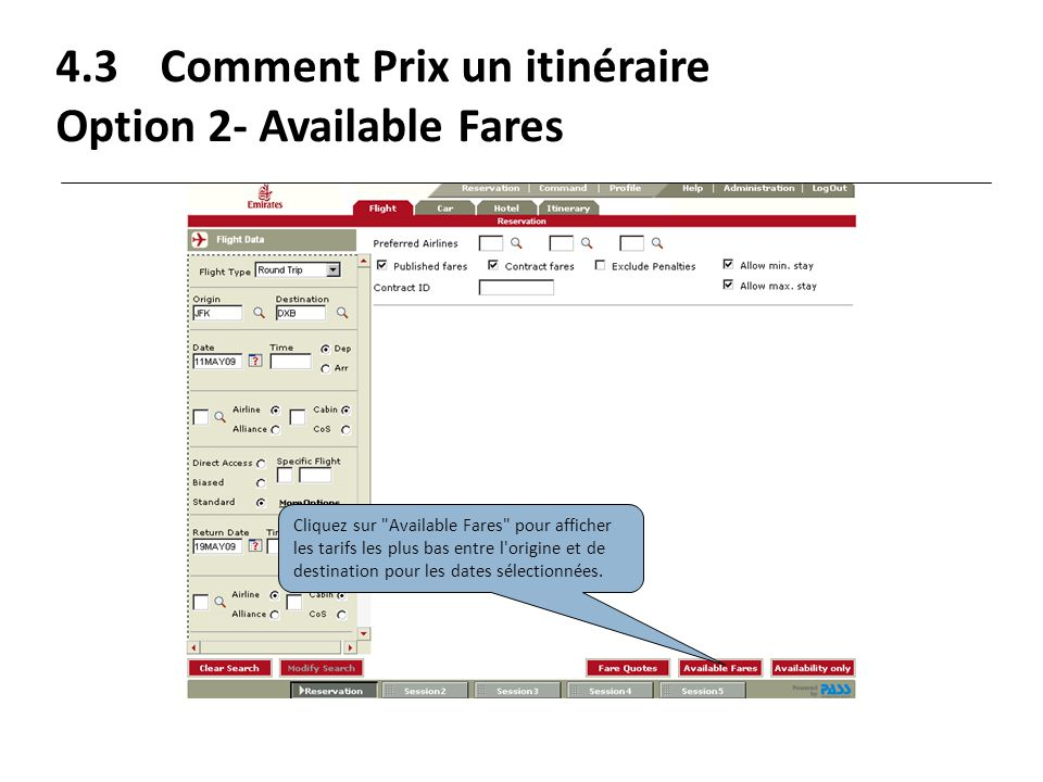 4.3 Comment Prix un itinéraire Option 2- Available Fares