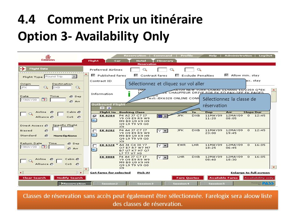 4.4 Comment Prix un itinéraire Option 3- Availability Only