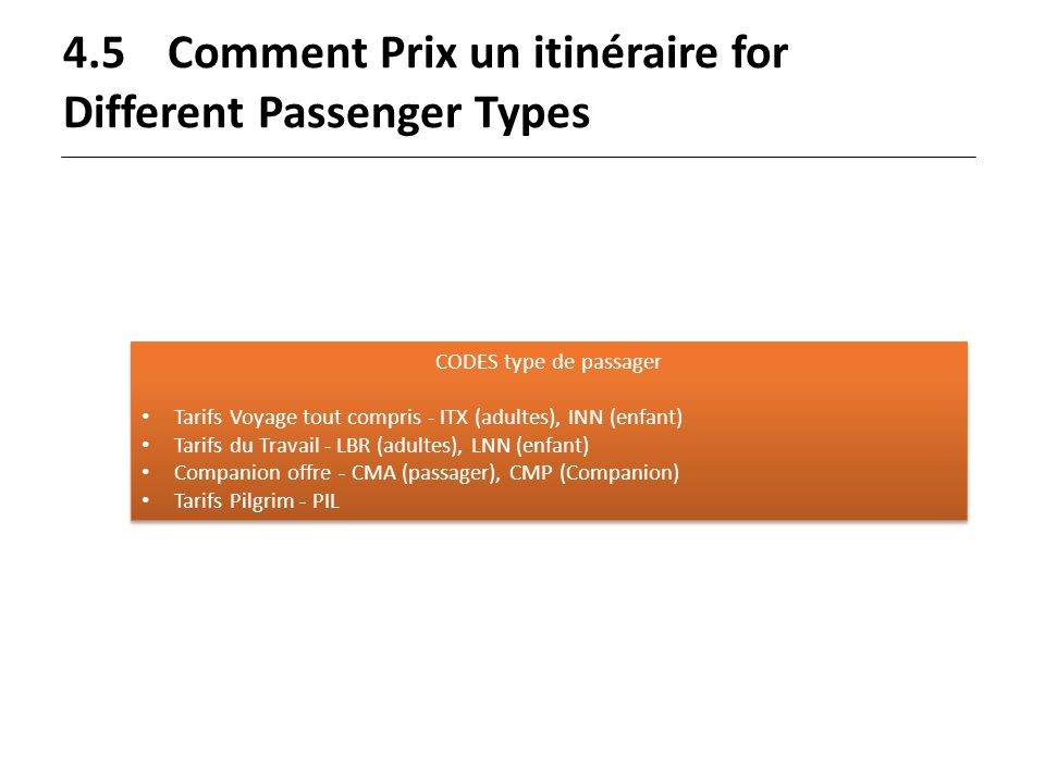 4.5 Comment Prix un itinéraire for Different Passenger Types