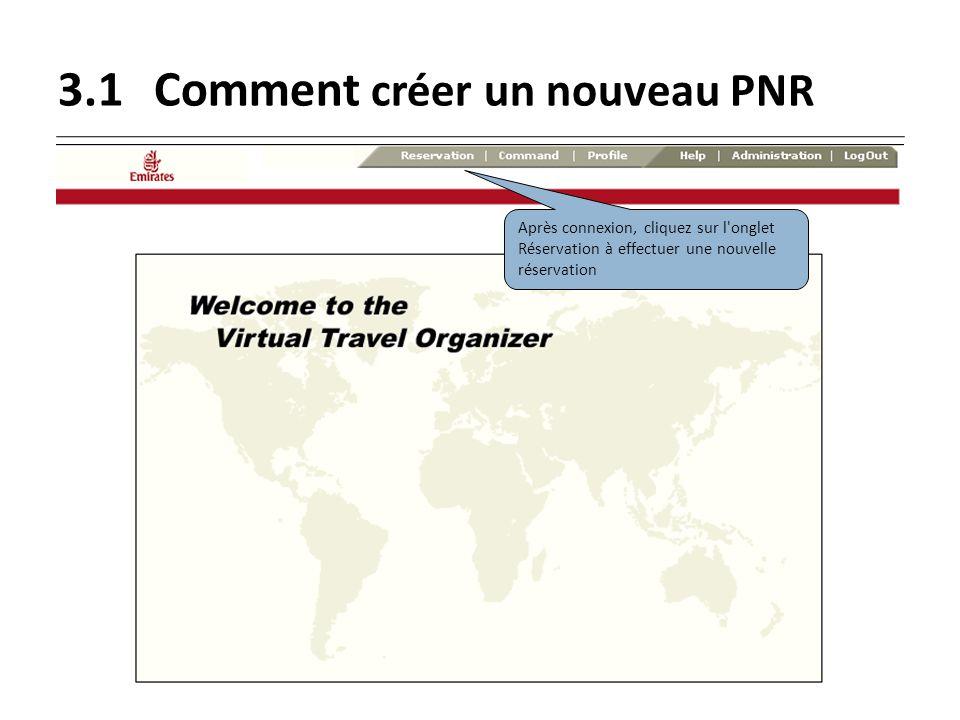 3.1 Comment créer un nouveau PNR