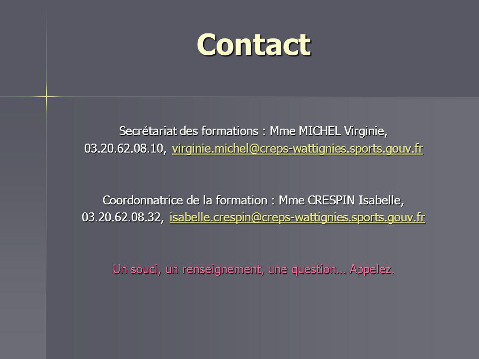 Contact Secrétariat des formations : Mme MICHEL Virginie,