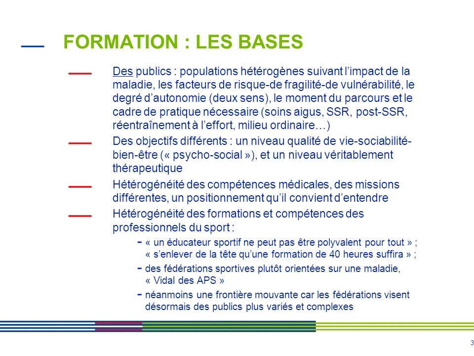 FORMATION : LES BASES