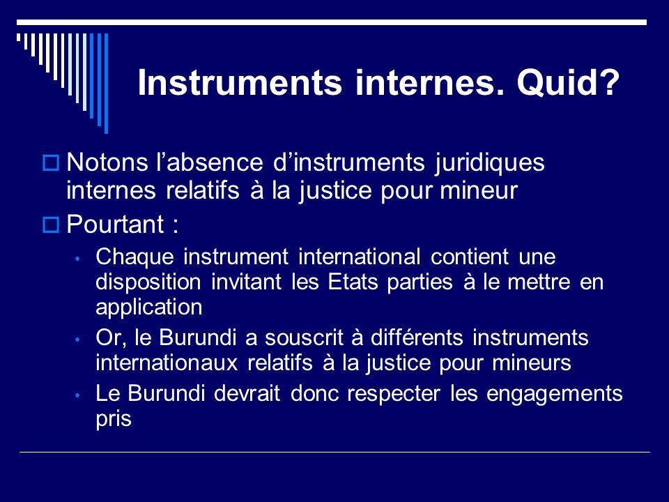 Instruments internes. Quid