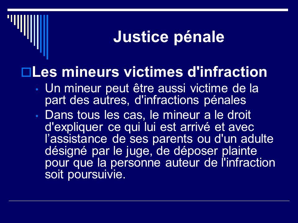 Justice pénale Les mineurs victimes d infraction