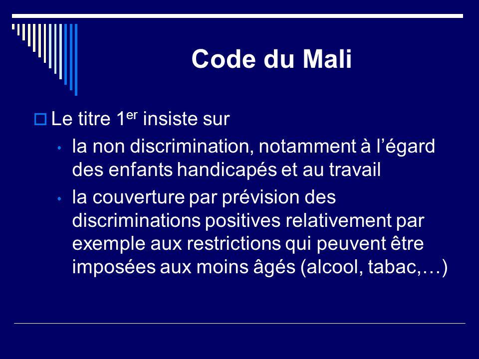 Code du Mali Le titre 1er insiste sur