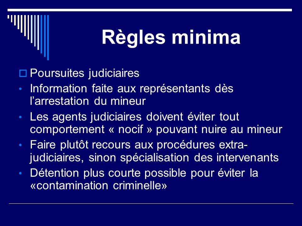 Règles minima Poursuites judiciaires