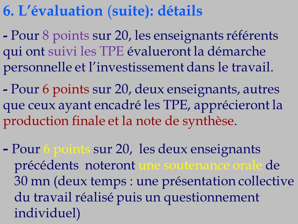 6. L'évaluation (suite): détails