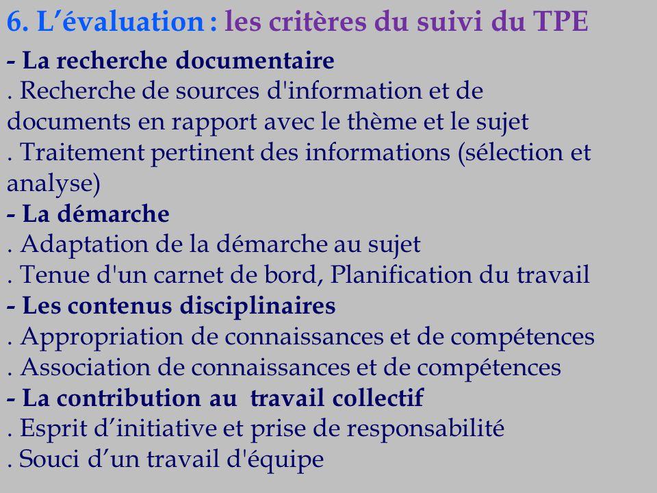 6. L'évaluation : les critères du suivi du TPE
