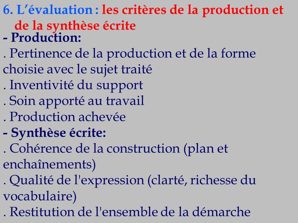 6. L'évaluation : les critères de la production et de la synthèse écrite