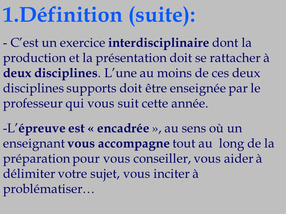 1.Définition (suite):