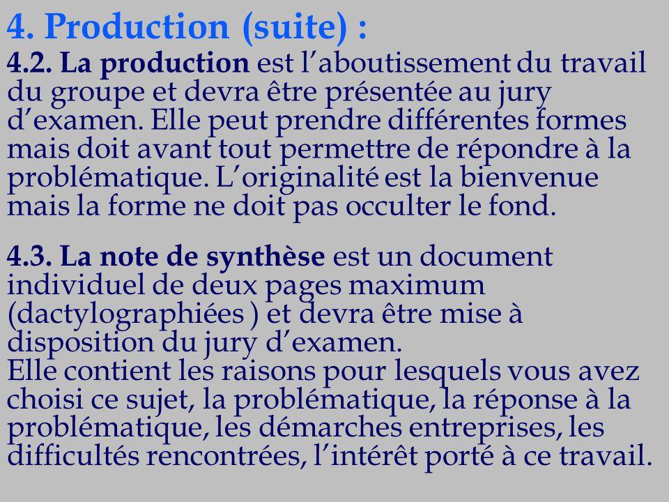 4. Production (suite) :