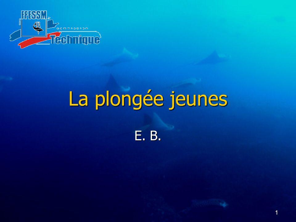 La plongée jeunes E. B.