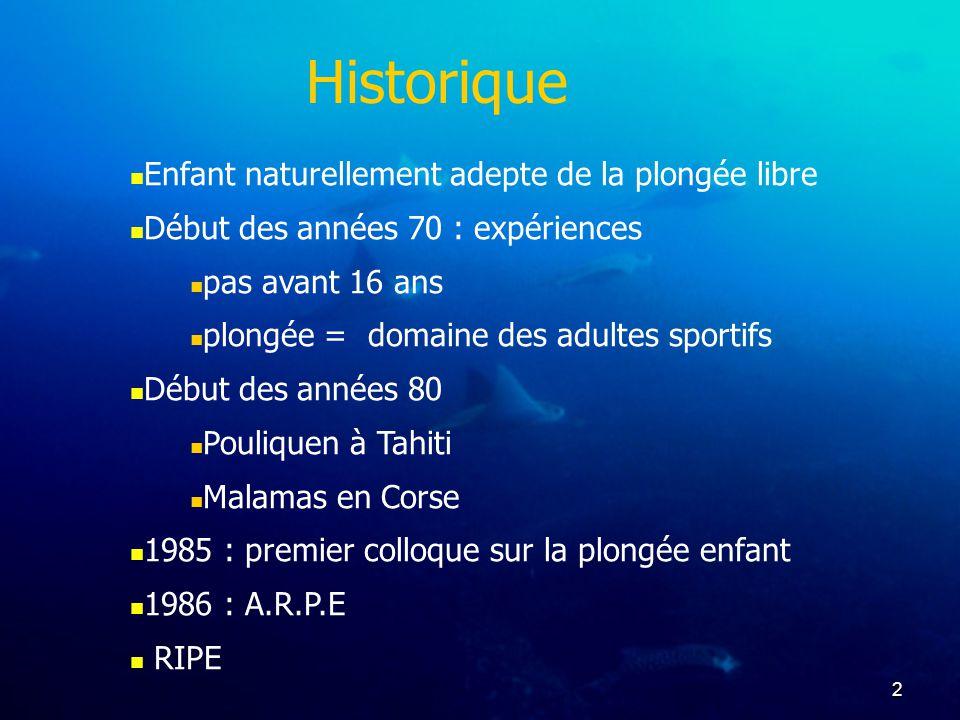 Historique Enfant naturellement adepte de la plongée libre